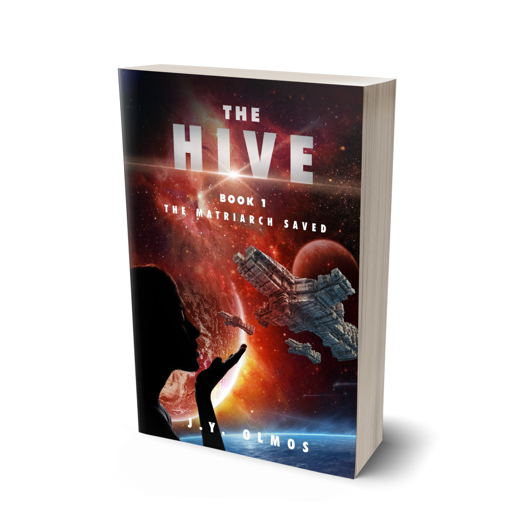 The Hive: Book 1 The Matriarch Saved