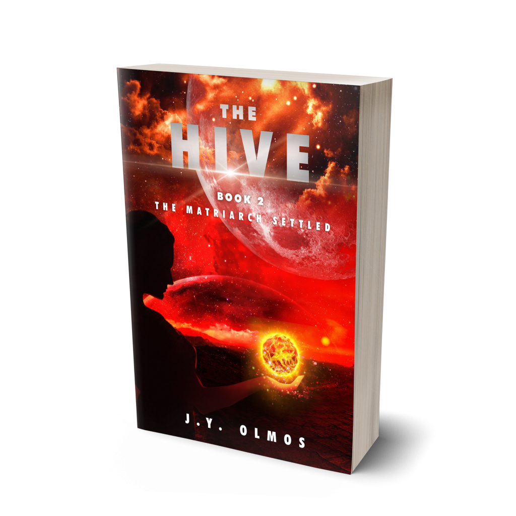 The Hive: Book 2 The Matriarch Settled